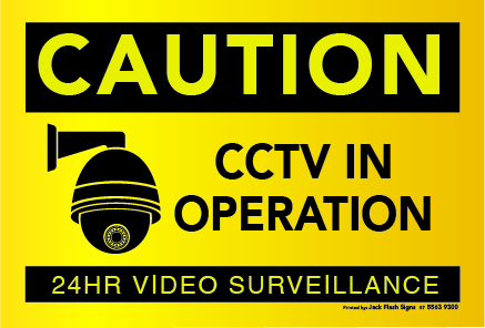Caution CCTV in operation Jack Flash Signs