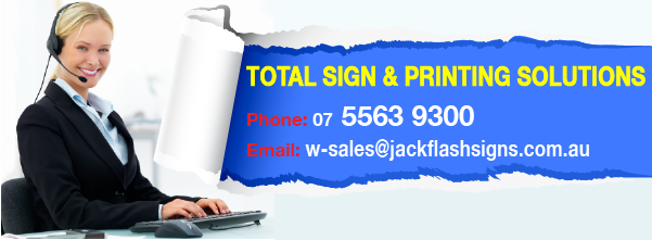 Total Signs and Printing Solutions. Jack Flash Signs 5563 9300