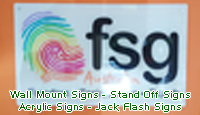 Stand Off Signs, Acrylic Signs, Wall Mount Signs. Jack Flash Signs