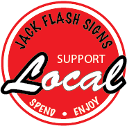 Jack Flash Signs Support Local